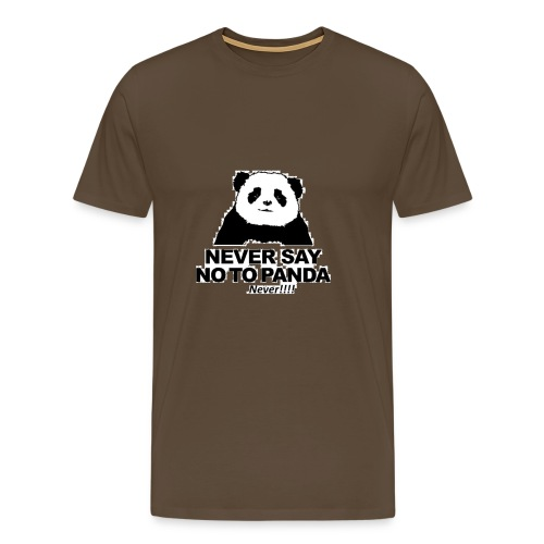 altijd geen Nee zeggen tegen een panda - Mannen Premium T-shirt
