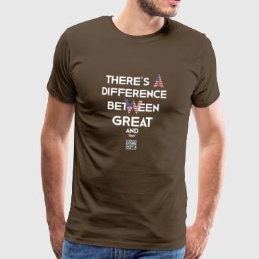 Istnieje różnica między duże i małe. - Koszulka męska Premium