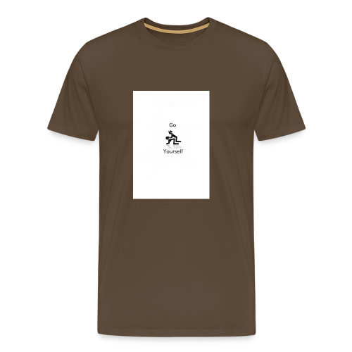 Go F**k Yourself - Men's Premium T-Shirt