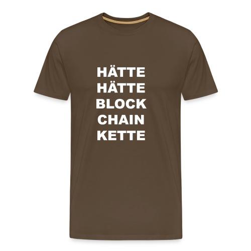 HÄTTE HÄTTE BLOCK CHAIN KETTE - Männer Premium T-Shirt