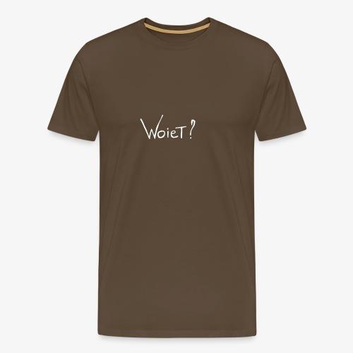 Woiet wit. - Mannen Premium T-shirt