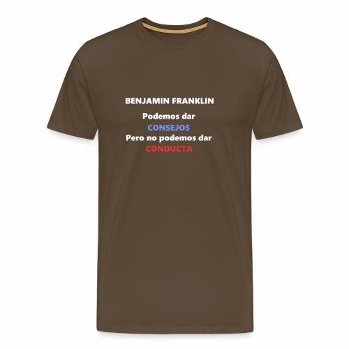 Consejo del vecino Benjamin Franklin - Camiseta premium hombre