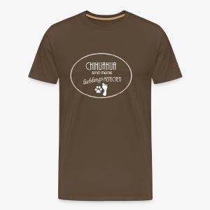 Chihuahua sind meine Lieblingsmeschen! - Männer Premium T-Shirt