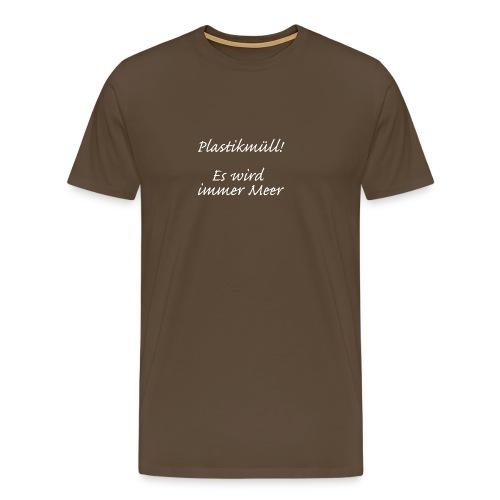 plastikmüll - Männer Premium T-Shirt