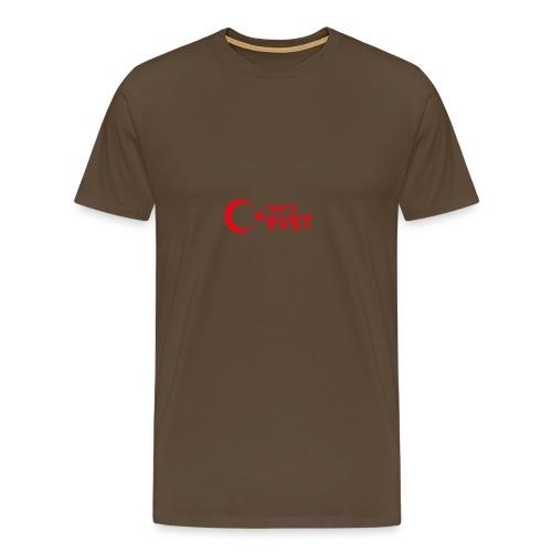 Tabii ki EVET - Männer Premium T-Shirt