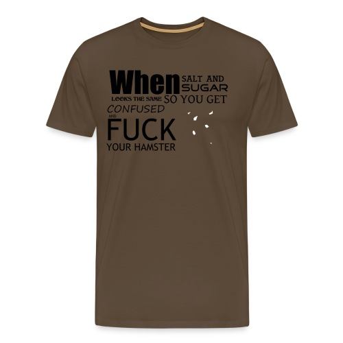 When Salt And Sugar Looks The Same - Premium-T-shirt herr