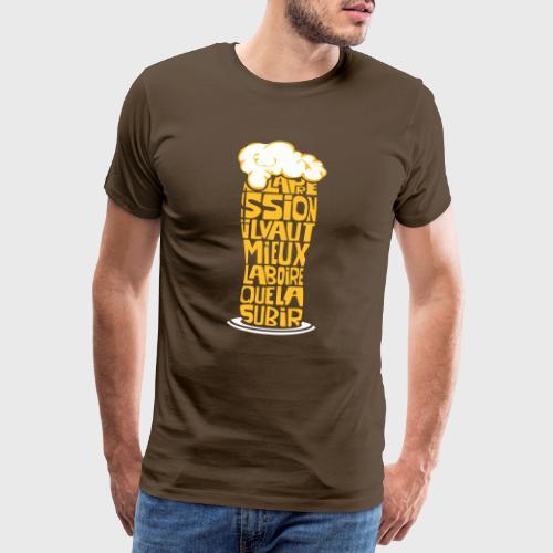 Bière ou Pression citation - T-shirt Premium Homme
