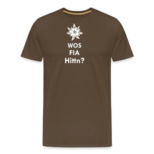 WOS FIA Hittn? - Männer Premium T-Shirt
