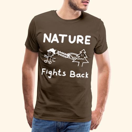 Nature fights back - Männer Premium T-Shirt