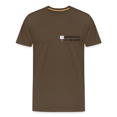 Hindrance For Villains - Men's Premium T-Shirt