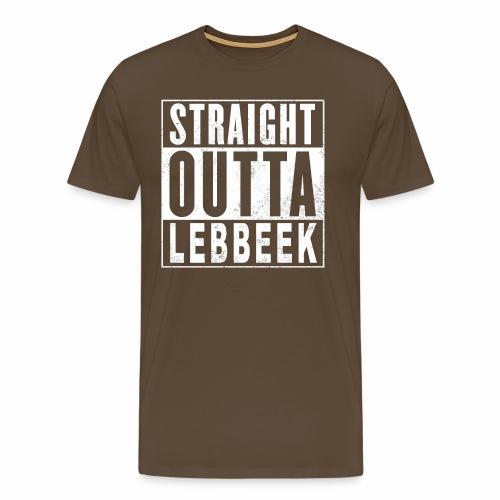 Straight outta lebbeek - Mannen Premium T-shirt