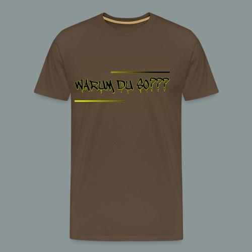 warum du 2 - Männer Premium T-Shirt