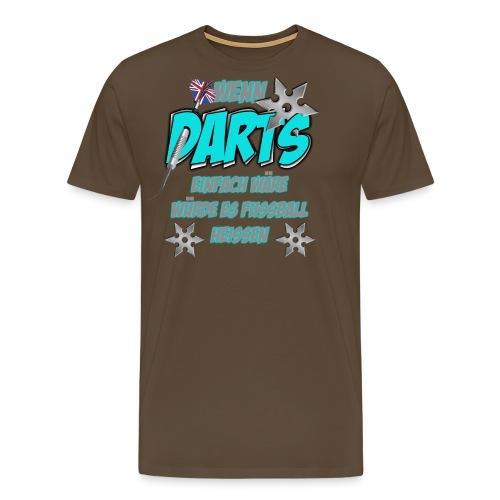 Wenn Darts einfach wäre... - Männer Premium T-Shirt