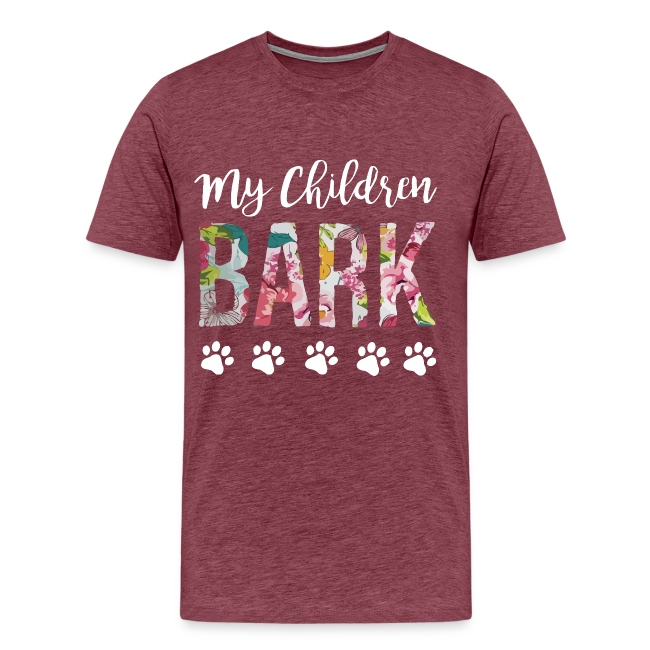 My children bark dog shirt