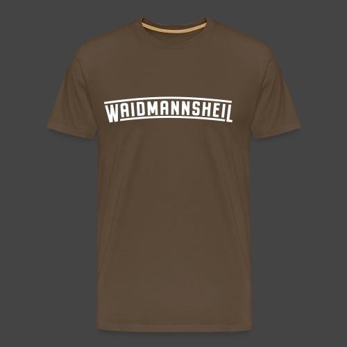 """Waidmannsheil""-Shirt für Jäger - Männer Premium T-Shirt"
