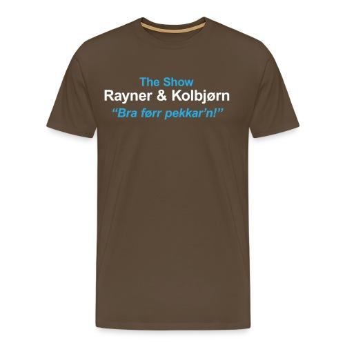 The Show R K - Premium T-skjorte for menn
