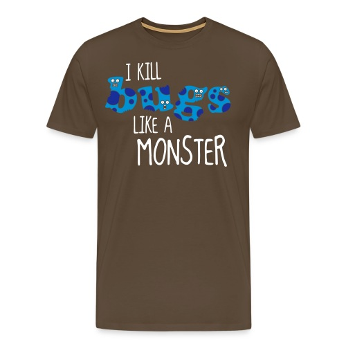 ikillbugslikeamonster - Men's Premium T-Shirt