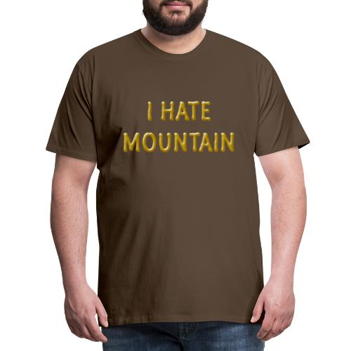 hate mountain - Männer Premium T-Shirt