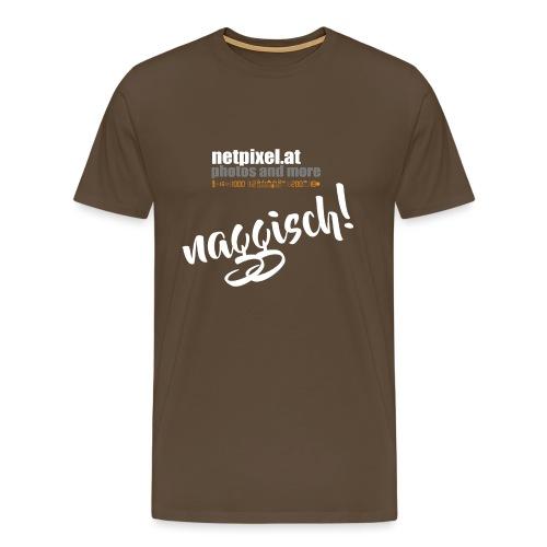 naggisch - Männer Premium T-Shirt