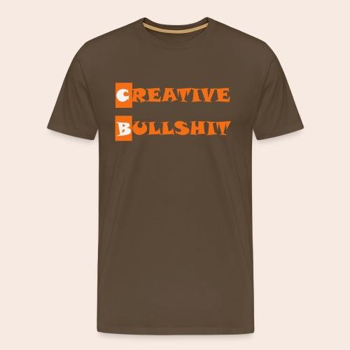 CREATIVE BULLSHIT - Männer Premium T-Shirt