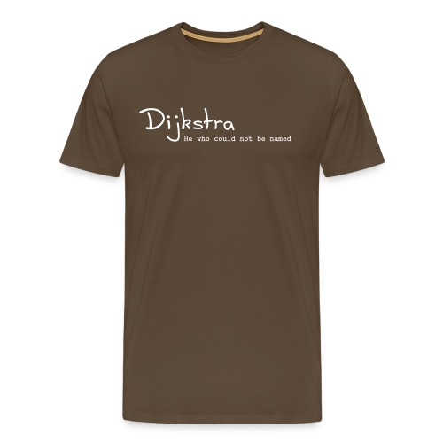 Dijkstra - he who could not be named - T-shirt Premium Homme
