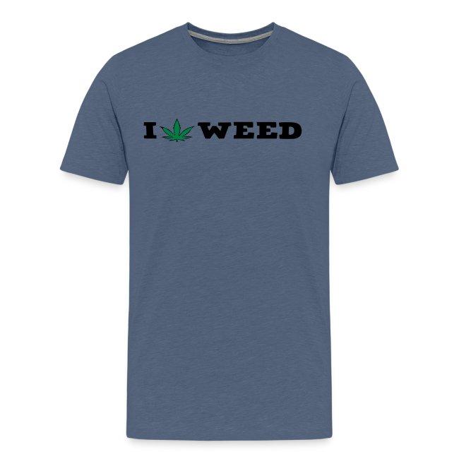 I LOVE WEED