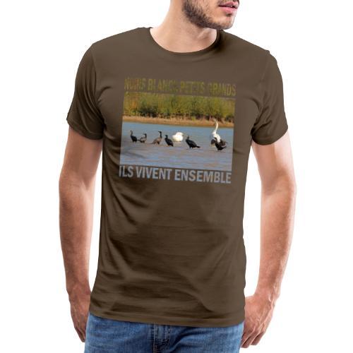 Noirs, blancs, petits, grands, ils vivent ensemble - T-shirt Premium Homme