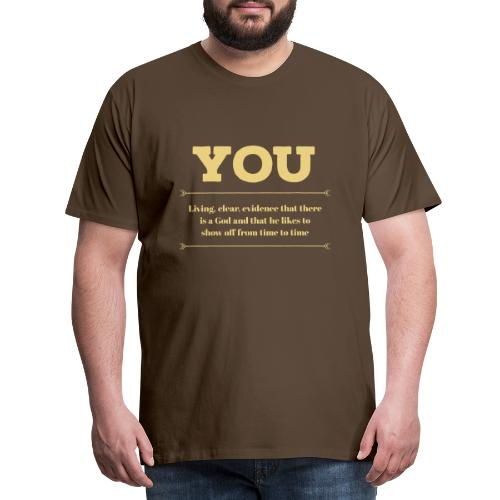you - Men's Premium T-Shirt