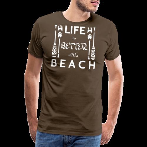 Life Is Better At The Beach White - Männer Premium T-Shirt