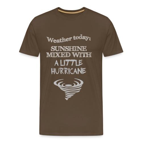 Lustiger Spruch: Wetter - Männer Premium T-Shirt