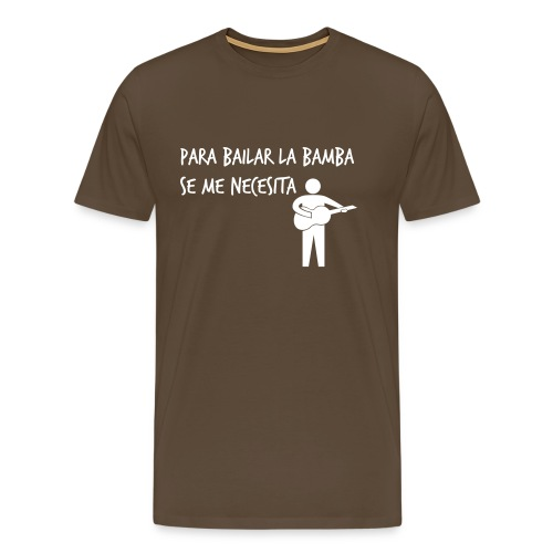 Para bailar la bamba - Camiseta premium hombre