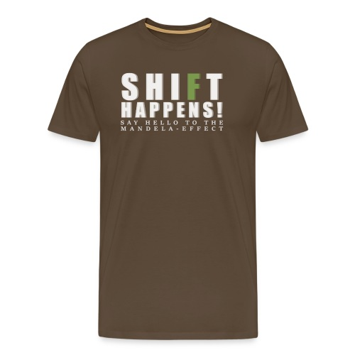 Shift Happens - say hello 2 - Männer Premium T-Shirt