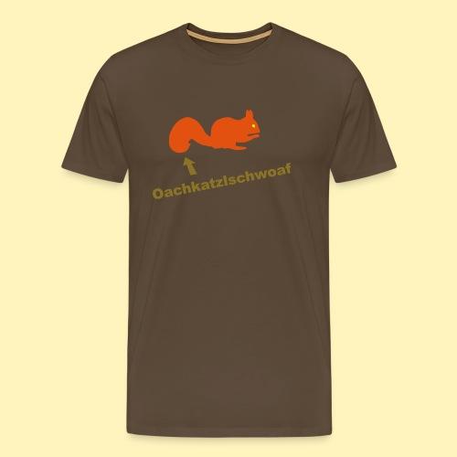 Oachkatzlschwoaf Eichhörnchen - Männer Premium T-Shirt