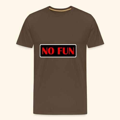no fun - Herre premium T-shirt