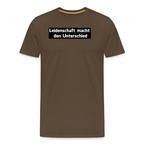 Leidenschaft macht den Unterschied - Männer Premium T-Shirt