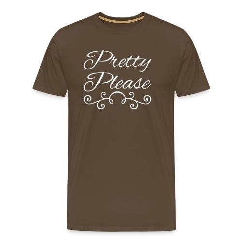 Pretty Please - Men's Premium T-Shirt