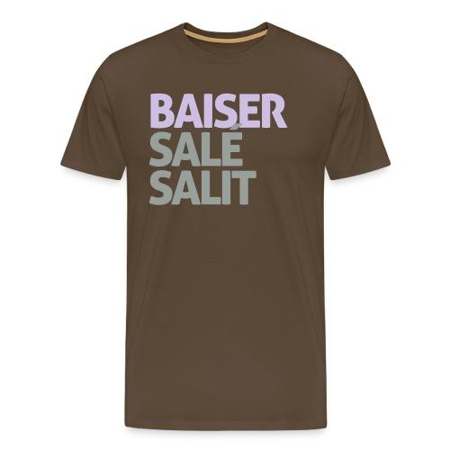 Baiser salé salit - T-shirt Premium Homme