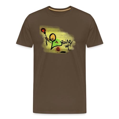 Raise up! - Männer Premium T-Shirt