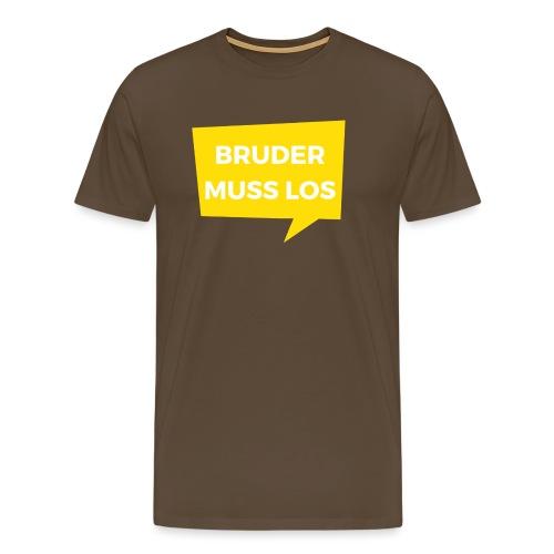 Bruder muss los T-Shirt: Sprechblase - Männer Premium T-Shirt