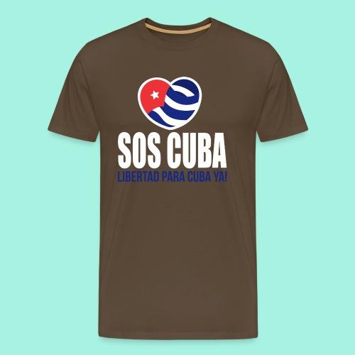 SOS CUBA LIBERTAD PARA CUBA YA - Camiseta premium hombre