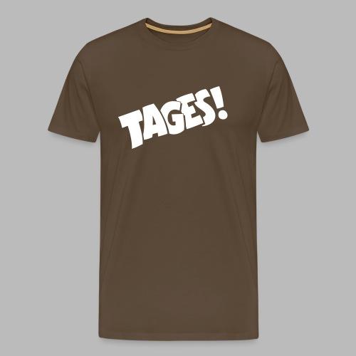 Tages! - Men's Premium T-Shirt