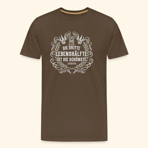 Sprüche T Shirt Die dritte Lebenshälfte - Männer Premium T-Shirt