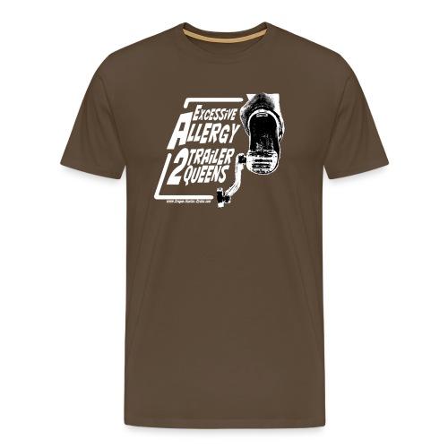 Excessive Allergy 2 Trailer Queens White - T-shirt Premium Homme