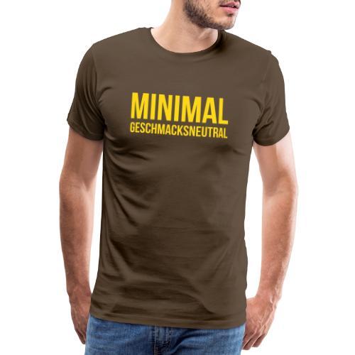 Minimal Geschmacksneutral - Männer Premium T-Shirt