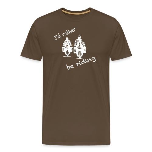 rather be riding white T-Shirts - Männer Premium T-Shirt