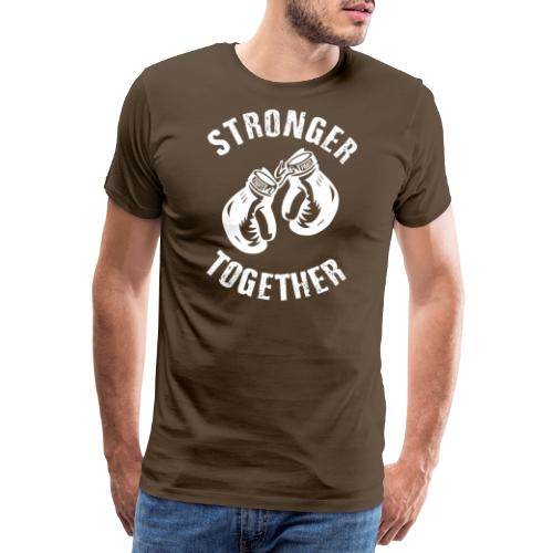 Stronger Together - Männer Premium T-Shirt