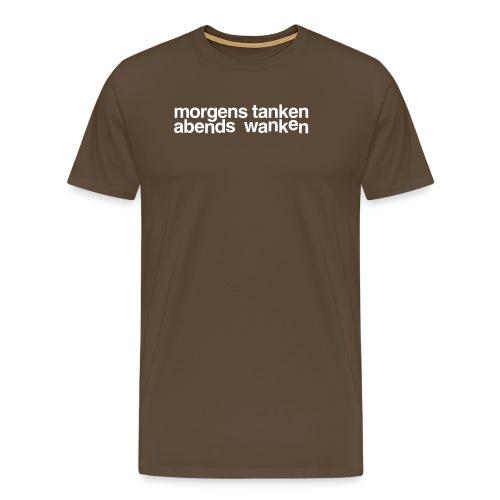 morgens tanken abends wanken - Männer Premium T-Shirt