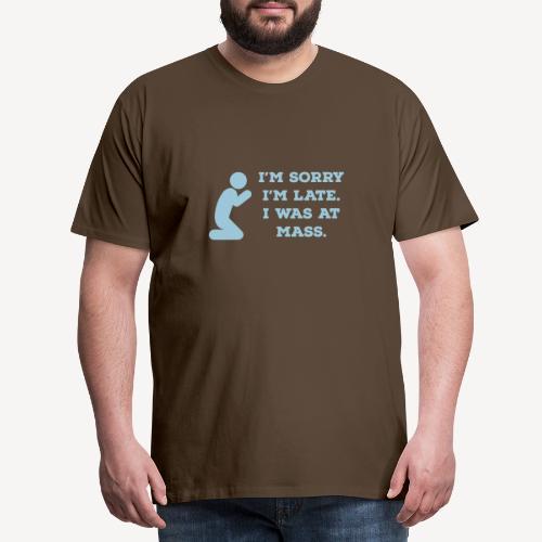 sorry - Men's Premium T-Shirt