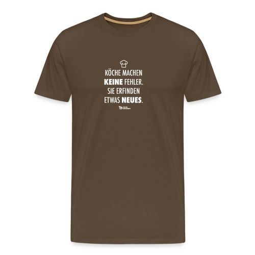Köche machen keine Fehler - Männer Premium T-Shirt