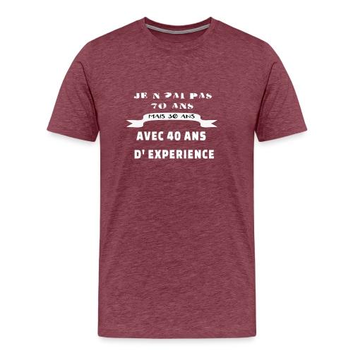 je n'ai pas 70 ans mais 30 ans avec 40 ans - T-shirt Premium Homme